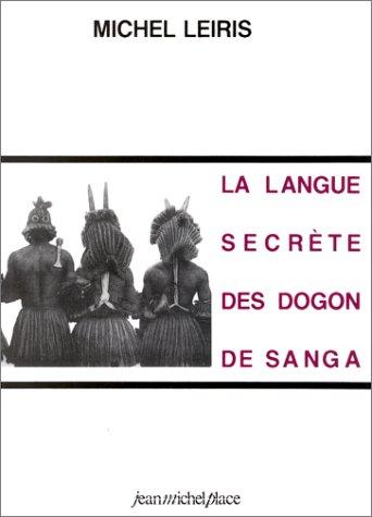 La langue secrète des Dogon de Sanga