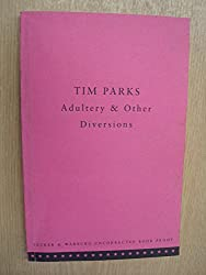 Adultery & Other Diversions