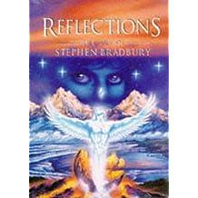 REFLECTIONS: Fantasy Art of Stephen Bradbury