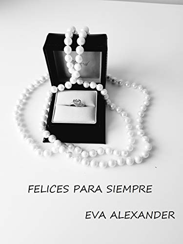 FELICES PARA SIEMPRE (Encontrar la felicidad nº 1) eBook ...