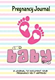 Pregnancy Journal Baby: Memory Book and Scrapbook for Expecting Moms (Keepsake Book) - Best Reviews Guide
