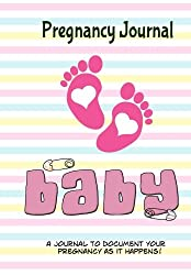 Pregnancy Journal Baby: Memory Book and Scrapbook for Expecting Moms (Keepsake Book)