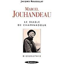 Marcel Jouhandeau : Le Diable de Chaminadour