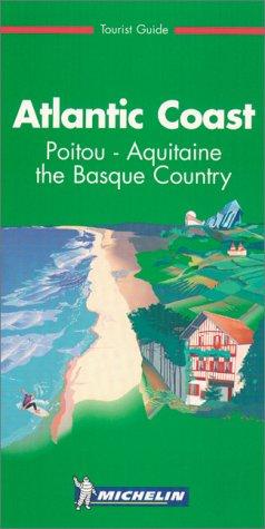 Michelin Atlantic coast : Poitou-Aquitaine the Basque country