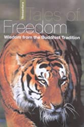 Tales of Freedom: Wisdom from the Buddhist Tradition