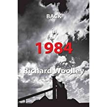 [(Back in 1984)] [ By (author) Richard Woolley ] [March, 2010]