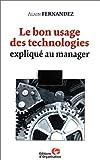 Image de Le Bon Usage des technologies expliqué au manager