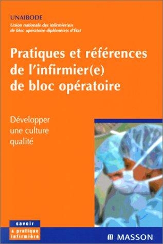 Pratiques et rfrences de l'infirmier(e) de bloc opratoire, nouvelle prsentation