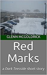 Red Marks: a Dark Teesside short story