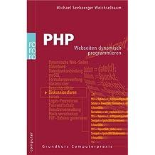 PHP: Webseiten dynamisch programmieren