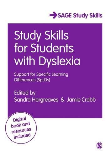 Study Skills for Students with Dyslexia (SAGE Study Skills Series) por Sandra Hargreaves, Jamie Crabb