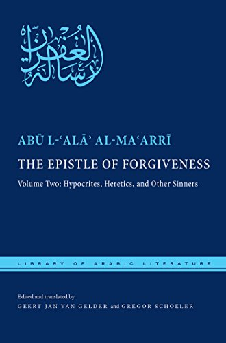 The Epistle of Forgiveness (Library of Arabic Literature)