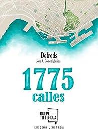 1775 calles Edición Limitada par José Ángel Gómez Iglesias (@Defreds)