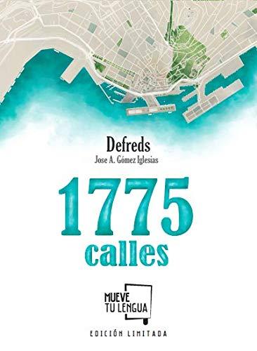 1775 calles Edición Limitada (Prosa poética)