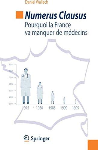 Numerus clausus : Pourquoi la France va manquer de médecins