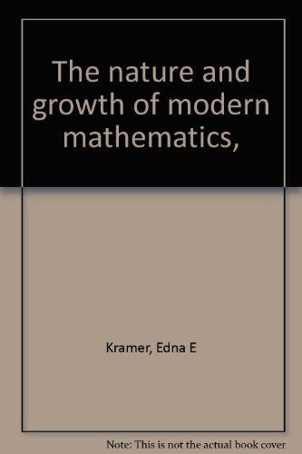 The nature and growth of modern mathematics,