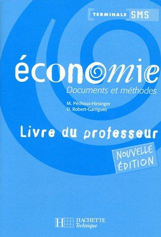 Economie Tle SMS : Documents et mthodes  Livre du professeur