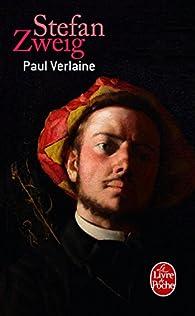 Paul Verlaine par Stefan Zweig