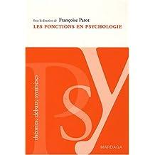 Les fonctions en psychologie : Enjeux et débats