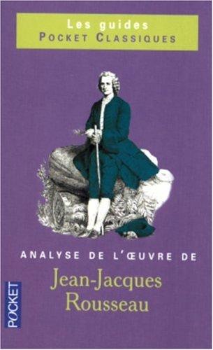 Jean-Jacques Rousseau : Analyse de l'oeuvre