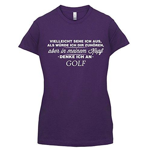 Vielleicht sehe ich aus als würde ich dir zuhören aber in meinem Kopf denke ich an Golf - Damen T-Shirt - Lila - XXL (T-shirt Ich Golf Spielen)