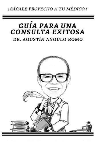 Guía para una consulta exitosa: sácale provecho a tu médico