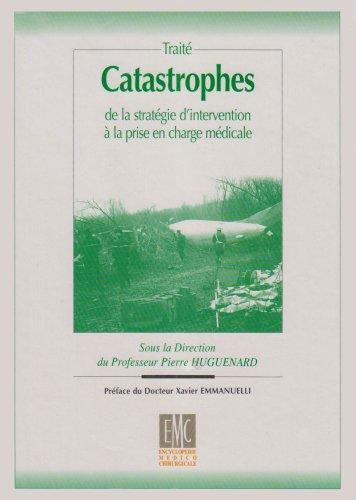 Catastrophes de la stratégie d'intervention à la prise en charge médicale