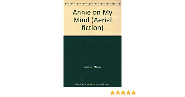 Annie On My Mind Book
