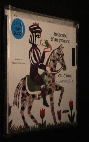 Histoire d'un prince et d'une grenouille - La trompette d'argent - Pascal au pays des elfes - Une petite fille comme vous - Un petit garçon comme vous - Histoire de Gavel, le garçon le plus gentil du monde