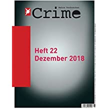 stern Crime - Wahre Verbrechen: Ausgabe Nr. 22 (06/2018)