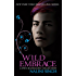 Wild Embrace: A Psy-Changeling Collection (English Edition)