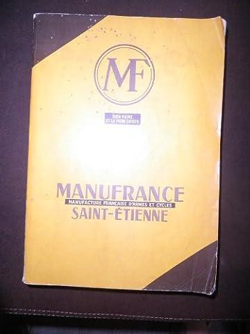 Catalogue Manufrance 1962 - Manufacture saint-etienne, manufacture française d'armes et