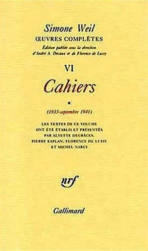 uvres compltes (Tome 6 Volume 1)-Cahiers (1933 - Septembre 1941))