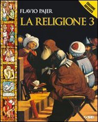 La religione. Per la Scuola media. Con espansione online: 3