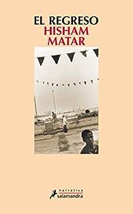 El regreso par Hisham Matar