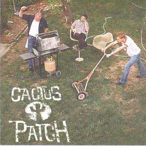 Cactus Patch by Cactus Patch (2001-11-06) (Elf Patch)