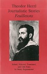Theodor Herzl: Journalistic Stories