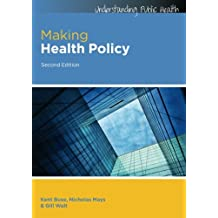 Making Health Policy (Understanding Public Health)