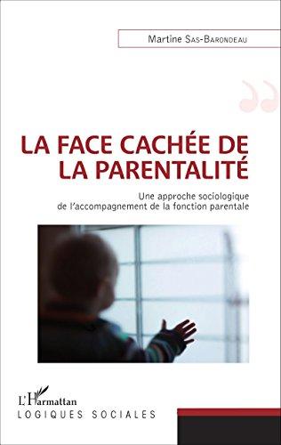 La face cachée de la parentalité: Une approche s...