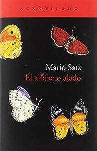 El Alfabeto Alado par Mario Satz Tetelbaum