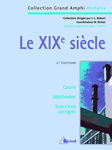 Histoire contemporaine. Le XIXe sicle (2 EME EDITION)