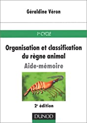 Aide-mémoire : organisation et classification du règne animal, 2e édition