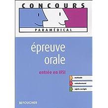 EPREUVE ORALE ENTREE EN IFSI (Ancienne édition)