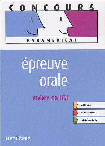 EPREUVE ORALE ENTREE EN IFSI (Ancienne édition) par Valérie Villemagne, Marie Péan