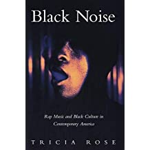 Black Noise: Images and Interpretations: Rap Music and Black Culture in Contemporary America (Music/Culture)