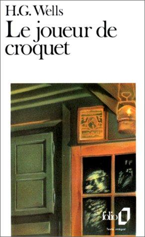 Joueur de Croquet (Folio) par H G Wells