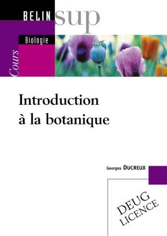 Introduction à la botanique par Georges Ducreux