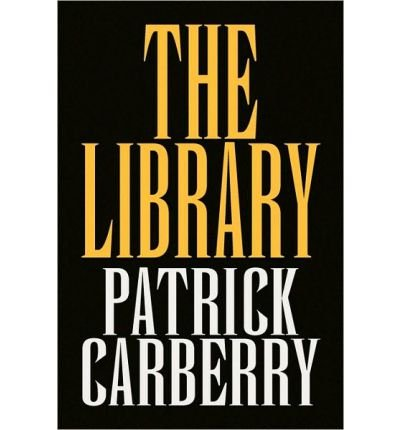 the-library-author-patrick-carberry-published-on-january-2010