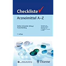 Checkliste Arzneimittel A - Z (Checklisten Medizin)