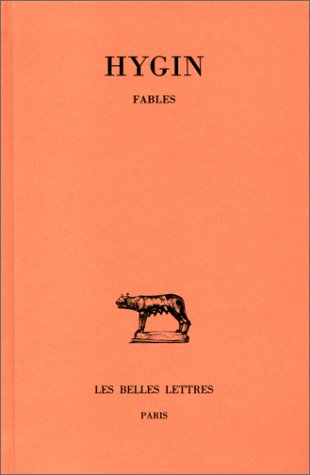 Hygin, Fables (Collection Des Universites de France Serie Latine) par Jean-Yves Boriaud